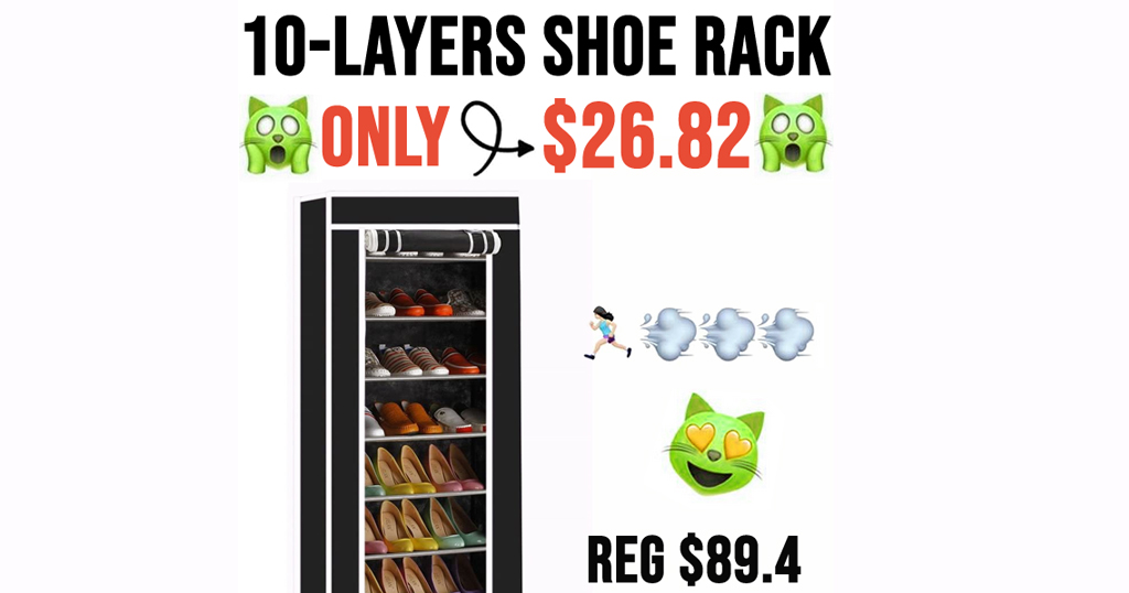 10-Layers Shoe Rack Only $26.82 Shipped on Amazon (Regularly $89.4)