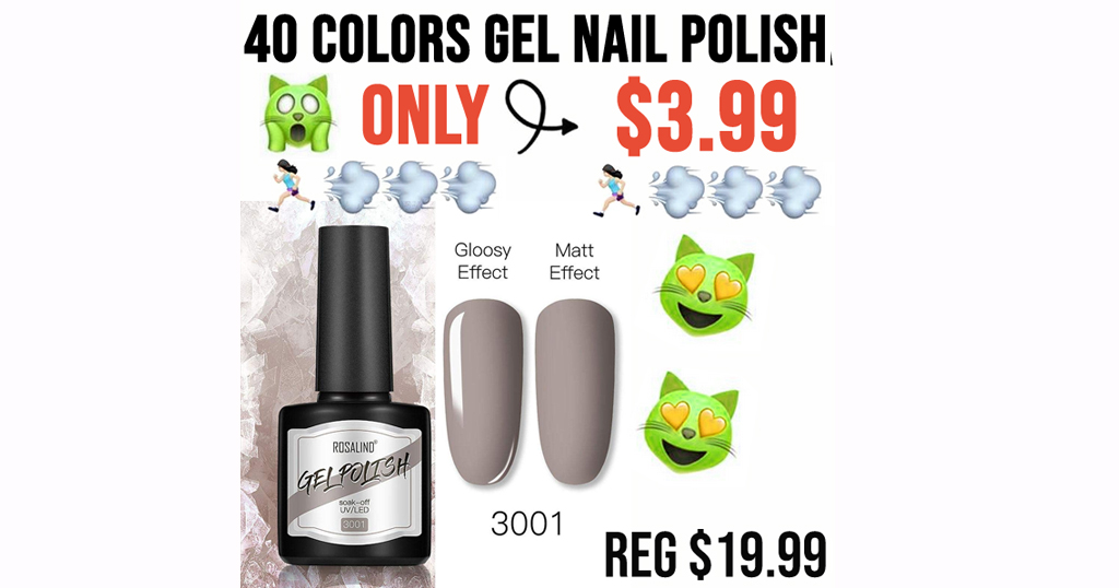 40 Colors Gel Nail Polish Only $3.99 Shipped on Amazon (Regularly $19.99)