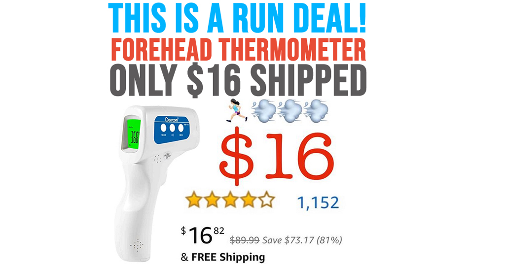 Infrared Forehead Thermometer Only $16.00 Shipped on Amazon (Regularly $89.99)