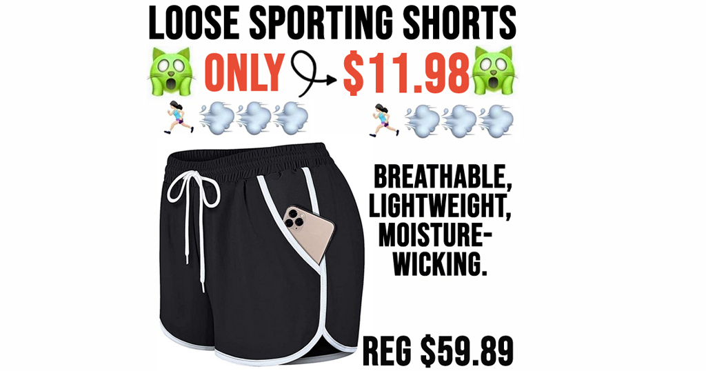Loose Sporting Shorts Only $11.98 Shipped on Amazon (Regularly $59.89)