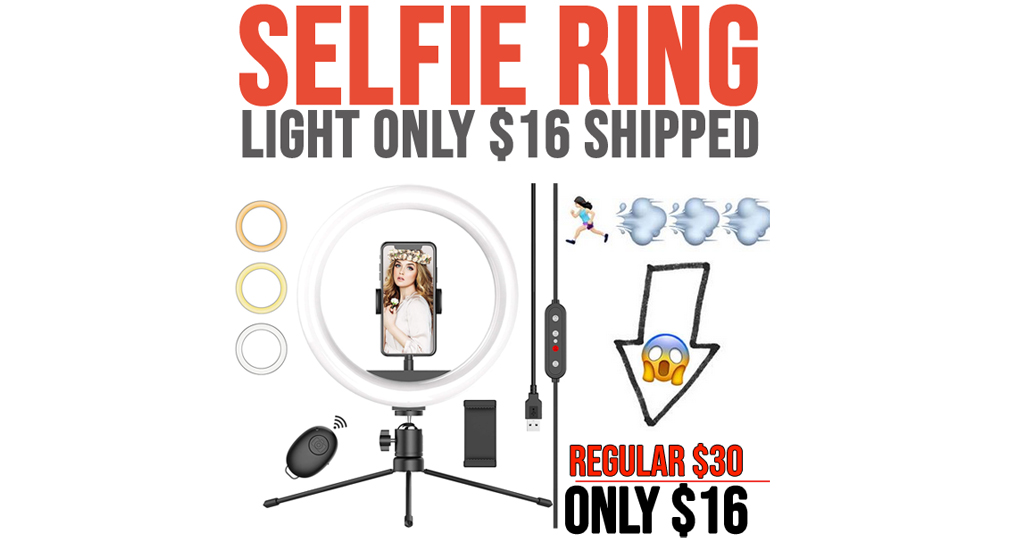 Selfie Ring Light Only $16 Shipped on Amazon (Regularly $30)