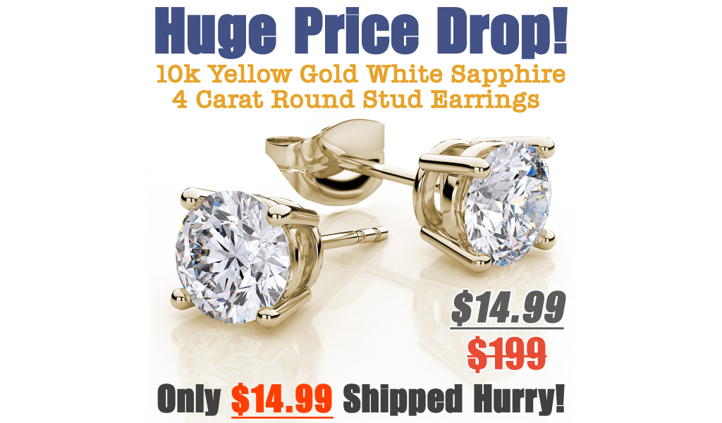 10k Yellow Gold White Sapphire 4 Carat Round Stud Earrings Only $14.99 Shipped on Walmart.com (Regularly $199)