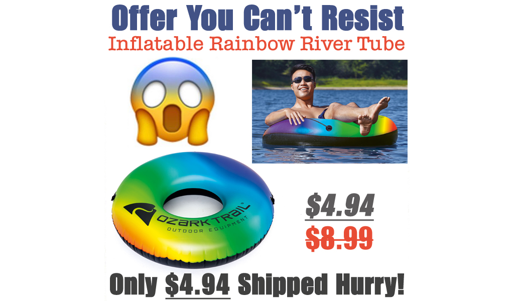 Inflatable Rainbow River Tube Only $4.94 Shipped on Walmart.com (Regularly $8.99)