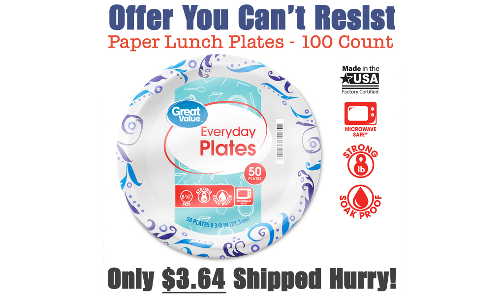 Paper Lunch Plates - 100 Count Just $3.64 Shipped on Walmart.com