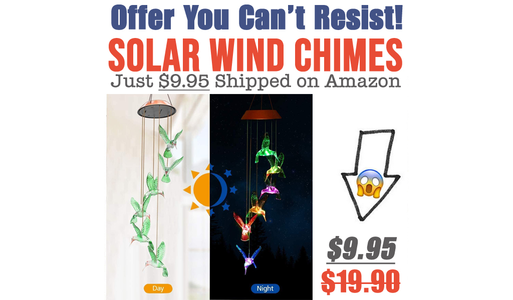 Solar Wind Chimes Just $9.95 Shipped on Amazon (Regularly $19.90)