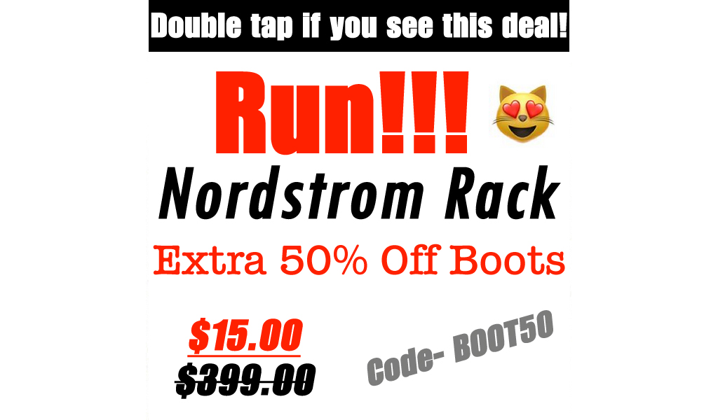 Up to 50% Off Boots at Nordstrom Rack