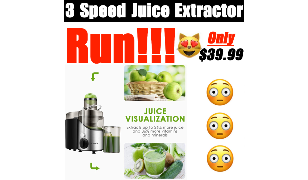3 Speed Juice Extractor Only $39.99 Shipped on Amazon (Regularly $49.99)