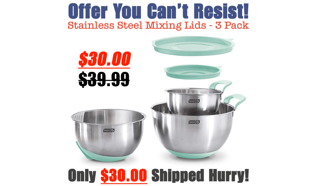 Stainless Steel Mixing Lids - 3 Pack Only $30.00 Shipped on Amazon (Regularly $39.99)