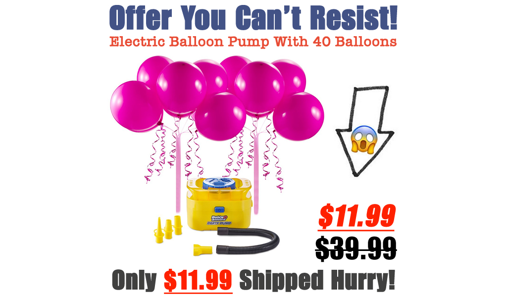 Electric Balloon Pump With 40 Balloons Just $11.99 on Zulily (Regularly $39.99)