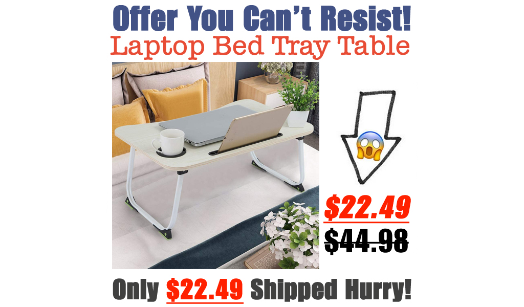 Laptop Bed Tray Table Only $22.49 Shipped on Amazon (Regularly $44.98)