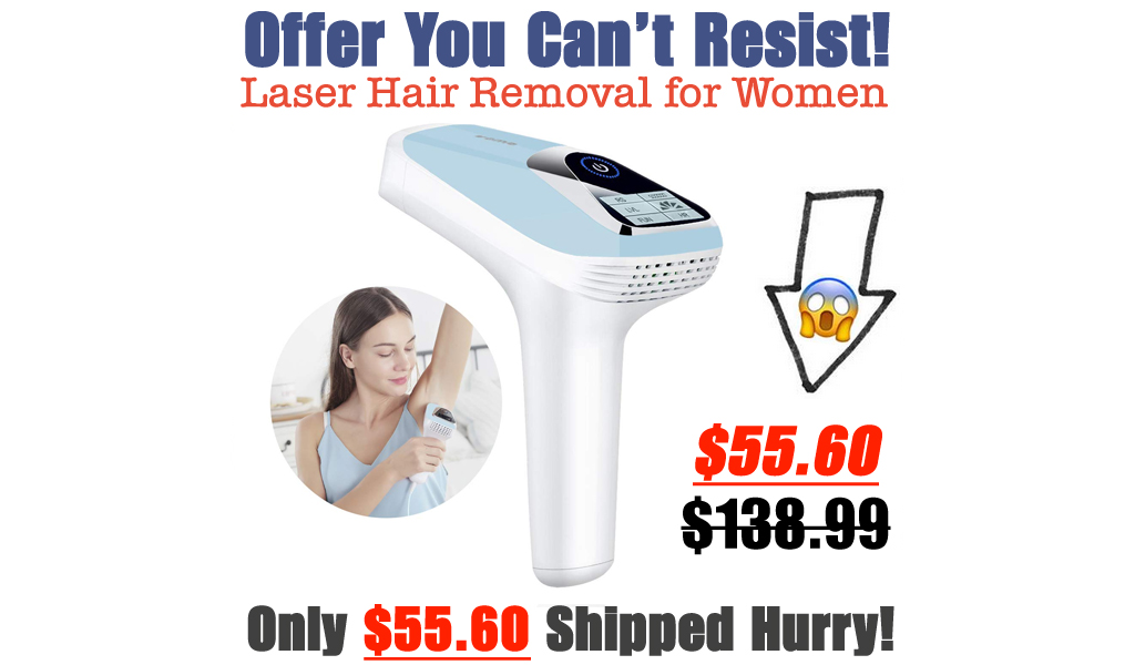 Laser Hair Removal for Women Only $55.60 Shipped on Amazon (Regularly $138.99)
