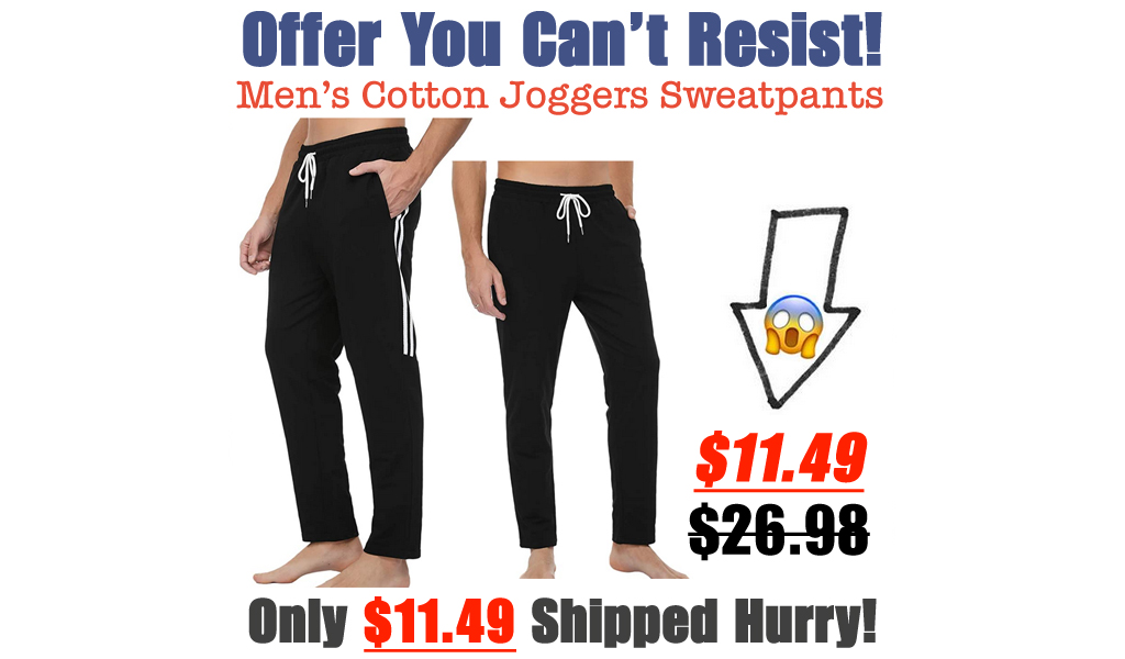 Men's Cotton Joggers Sweatpants Only $11.49 Shipped on Amazon (Regularly $26.98)