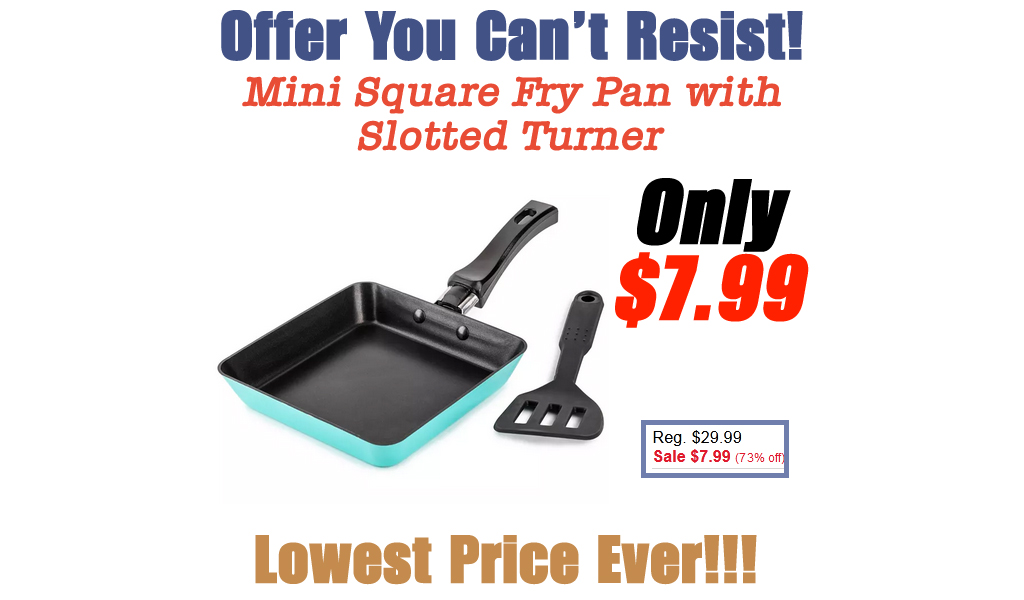 Mini Square Fry Pan with Slotted Turner Just $7.99 on Macys.com (Regularly $29.99)