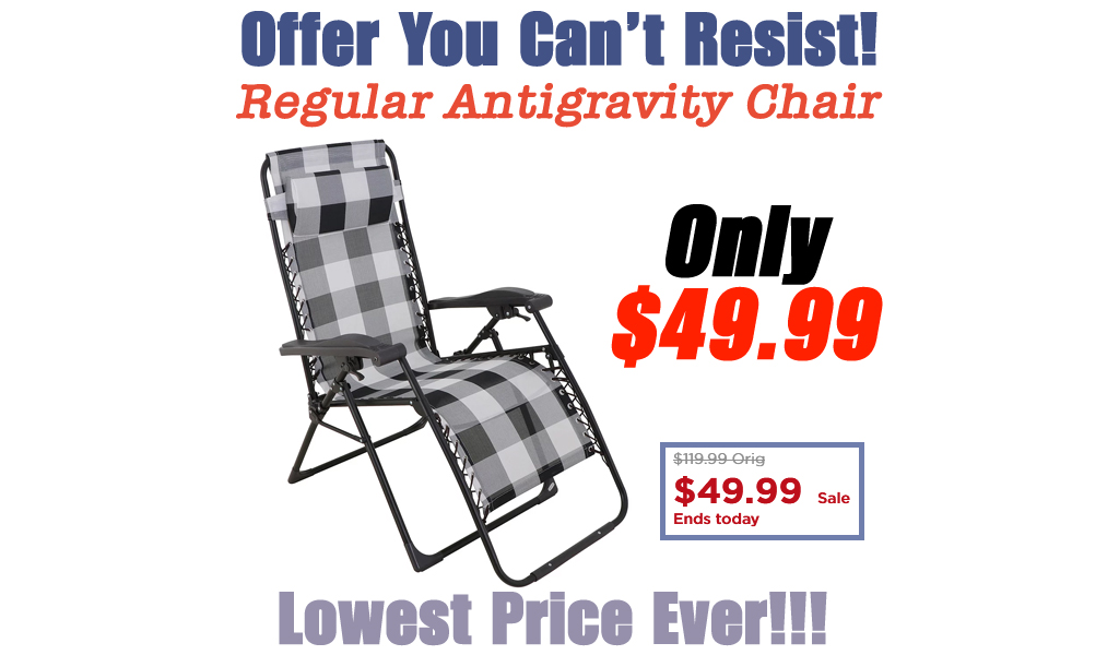 Sonoma Goods For Life Antigravity Chair Only $49.99 on Kohl's.com (Regularly $120)
