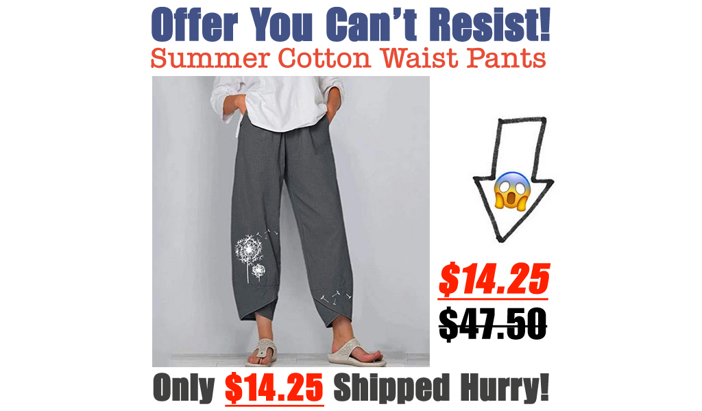 Summer Cotton Waist Pants Only $14.25 Shipped on Amazon (Regularly $47.50)