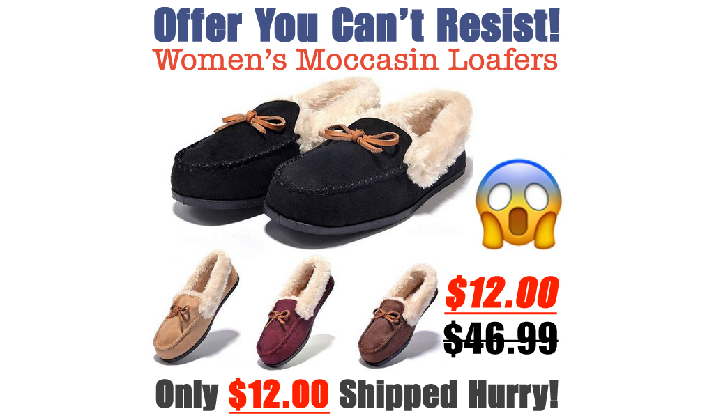 Women's Moccasin Loafers Only $12.00 Shipped on Amazon (Regularly $46.99)