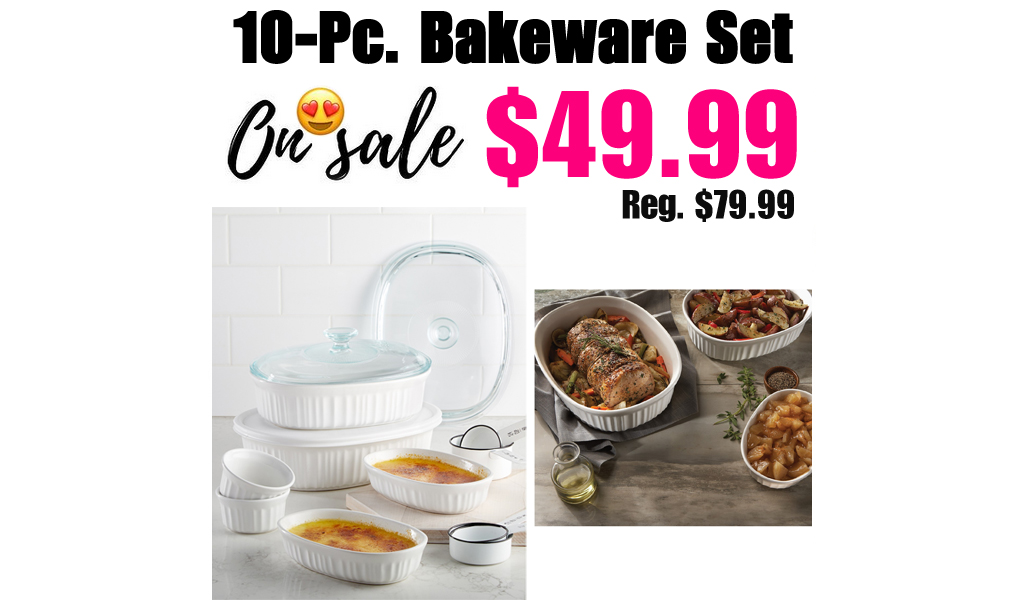 10-Pc. Bakeware Set Only $49.99 on Macys.com (Regularly $79.99)