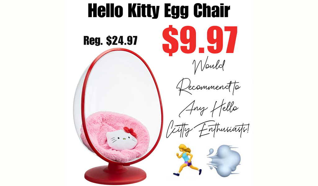 Hello Kitty Egg Chair Only $9.97 Shipped on Walmart.com (Regularly $24.97)