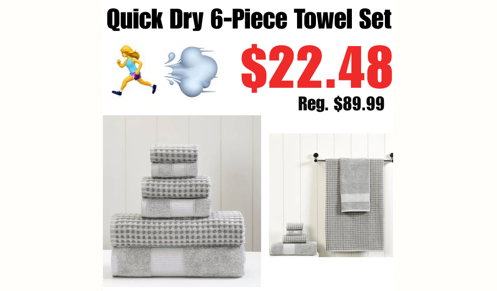 Quick Dry 6-Piece Towel Set Only $22.48 Shipped on Nordstrom Rack (Regularly $89.99)