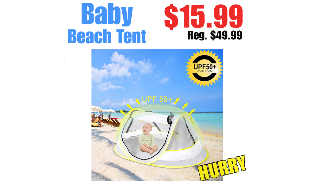 Baby Beach Tent Only $15.99 on Amazon (Regularly $49.99)