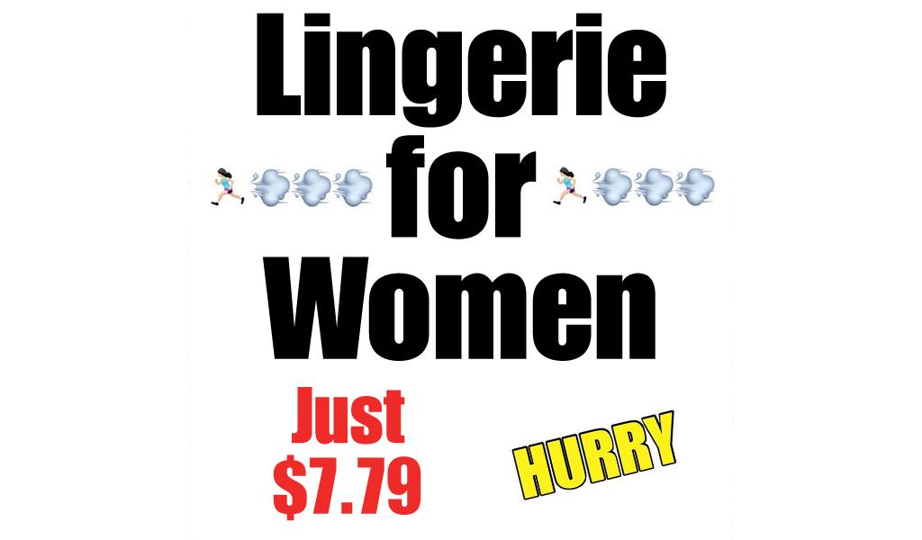 Lingerie for Women Only $7.79 on Amazon (Regularly $12.99)